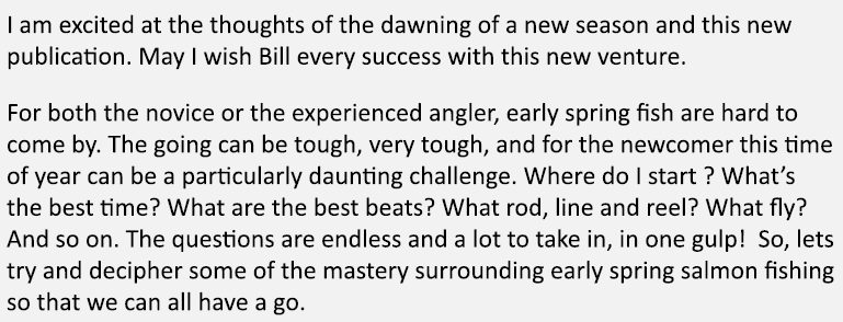 I am excited at the thoughts of the dawning of a new season and this new publication. May I wish Bill every success w...